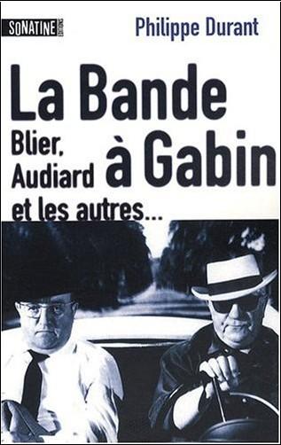Philippe Durant - La bande à Gabin