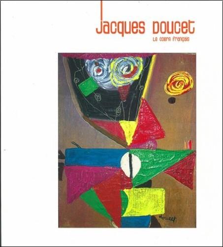 Andrée Doucet - Jacques Doucet, le cobra français