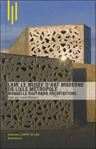 Lionel Blaisse - LAM, le musée d'art moderne de Lille Métropole - Manuelle Gautrand architecture