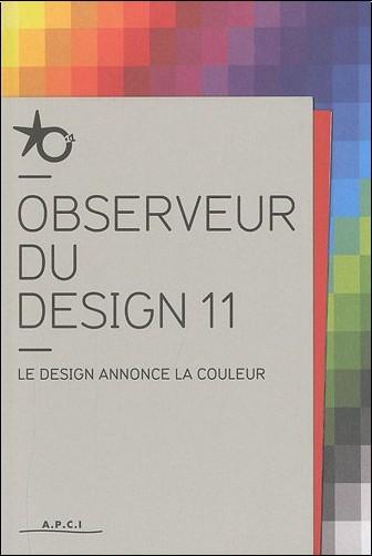 Apci - Observateur du design 11 : Le design annonce la couleur