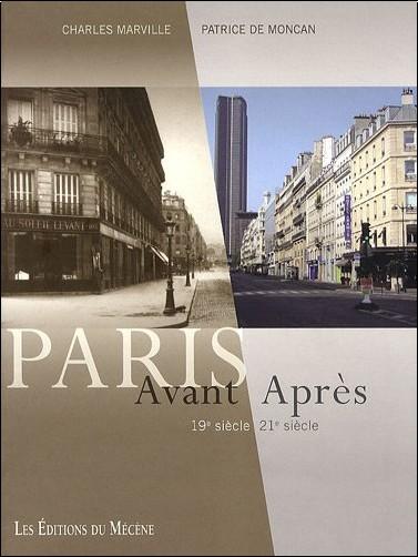 Patrice de Moncan - Paris, Avant / Après : 19e siècle / 21e siècle