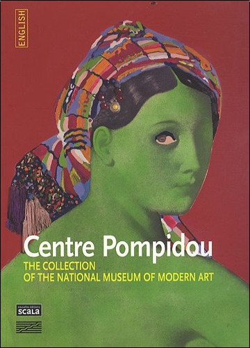 Jacinto Lageira - Centre Pompidou : The collection of the national museum of modern art