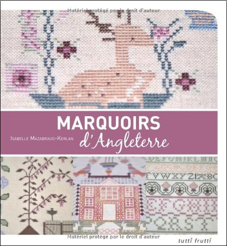 Isabelle Mazabraud-Kerlan - Marquoirs d'Angleterre