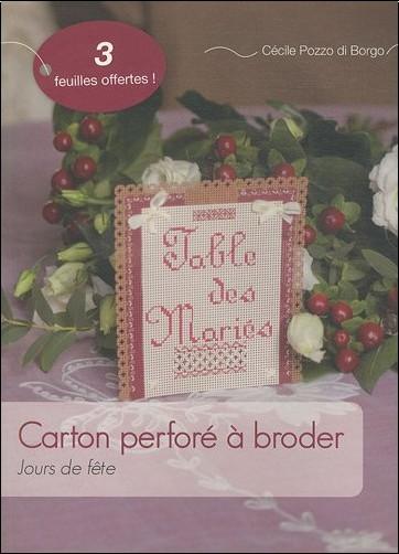 Cécile Pozzo di Borgo - Carton perforé à broder : Jours de fête