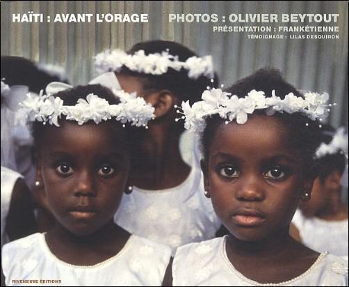 Olivier Beytout - Haïti : avant l'orage