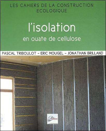 L 39 isolation en ouate de cellulose pascal triboulot livres - Isolation ouate de cellulose prix ...