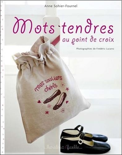 Anne Sohier-Fournel - Mots tendres au point de croix