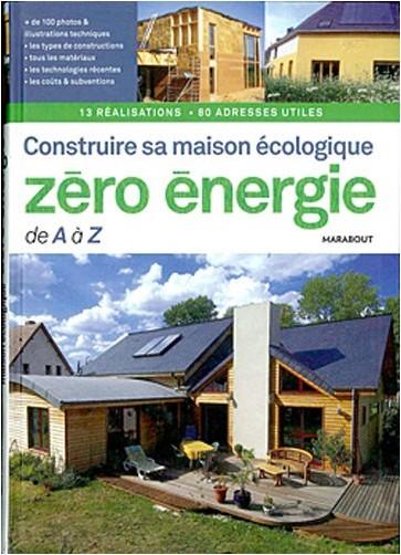 Julien Fouin - Construire sa maison écologique zéro-énergie de A à Z