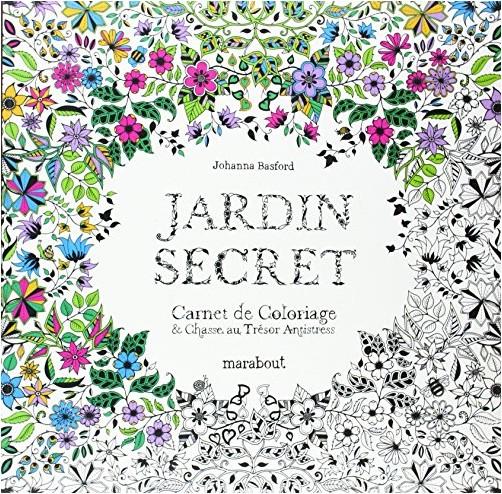 Johanna Basford - Jardin secret, carnet de coloriage et chasse au trésor anti stress