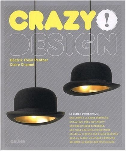 Claire Chamot - Crazy design !