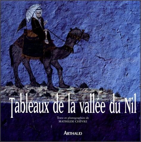 Mathilde Chèvre - Tableaux de la Vallée du Nil
