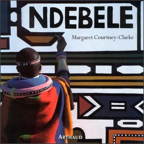 Margaret Courtney-Clarke - Ndebele