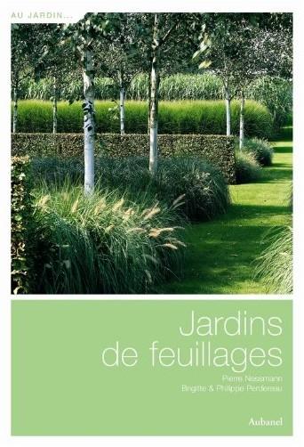 Pierre Nessmann - Jardins de feuillages