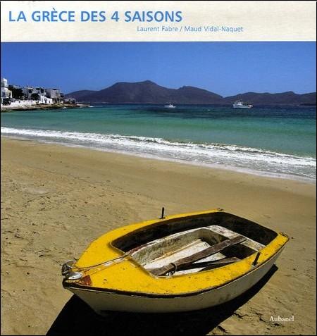 Laurent Fabre - La Grèce des 4 saisons