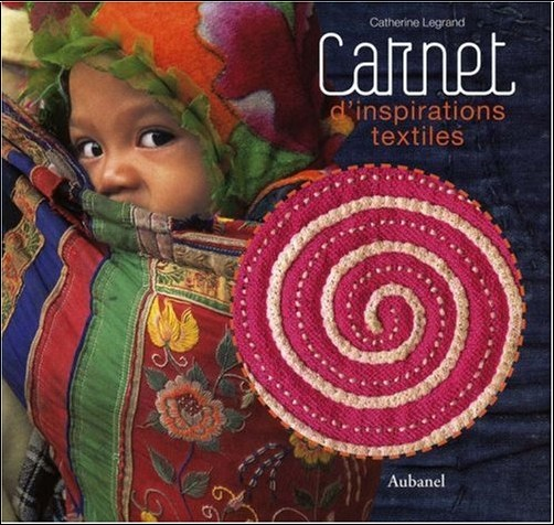 Catherine Legrand - Carnet d'inspirations textiles
