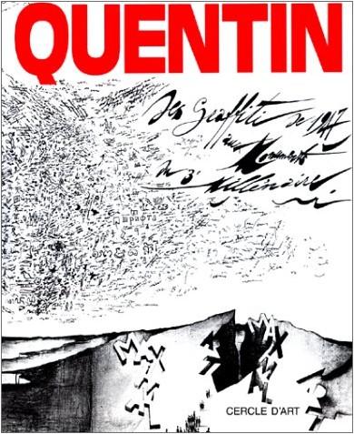 Jean-Clarence Lambert - Bernard Quentin. Des graffitis de 1947 aux monuments du 3e millénaire