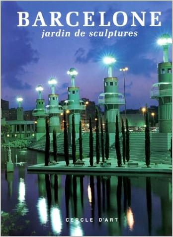 Lluís Permanyer - Barcelone, jardin de sculptures
