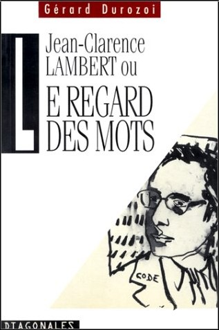 Gérard Durozoi - Lambert ou le regard des mots