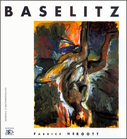 Fabrice Hergott - Baselitz