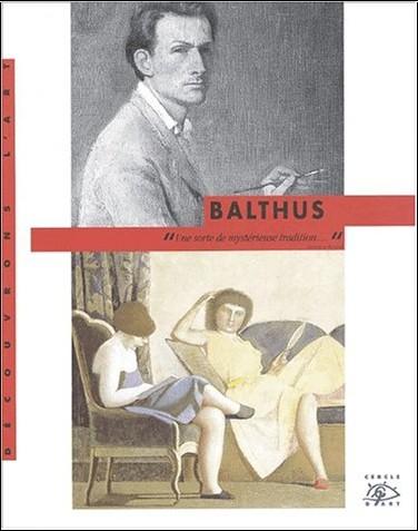 Christian Delacampagne - Balthus, 1908-2001