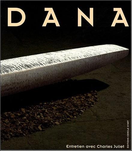 Charles Juliet - Dana : Sculptures