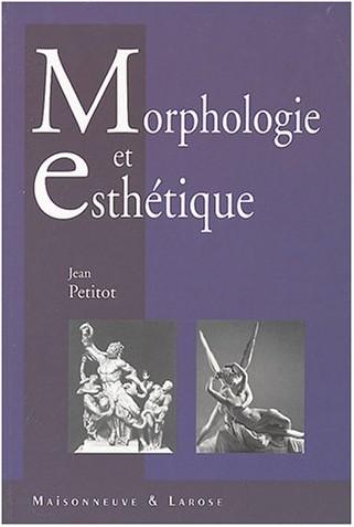 Jean Petitot - Morphologie et esthétique