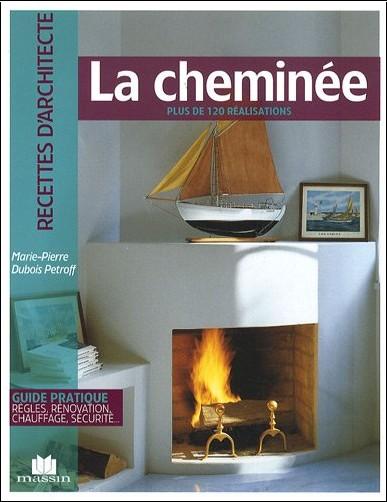 Marie-Pierre Dubois Petroff - La cheminée