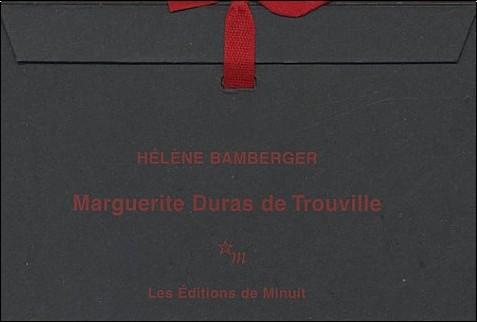 Hélène Bamberger - Marguerite Duras de Trouville