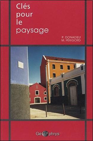 Pierre Donadieu - Clés pour le paysage
