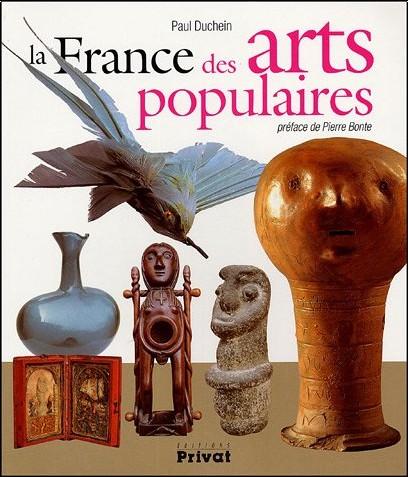 Paul Duchein - La France des arts populaires