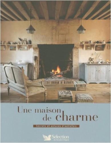 une maison de charme secrets et astuces d 39 autrefois h l ne caure livres. Black Bedroom Furniture Sets. Home Design Ideas
