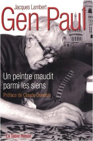 Jacques Lambert - Gen Paul : Un peintre maudit parmi les siens