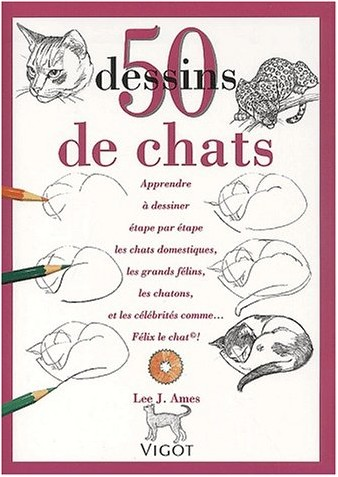 L.J. Ames - 50 dessins de chats