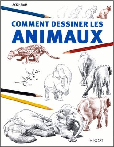 Top Comment dessiner des animaux - Jack Hamm - Livres RH97