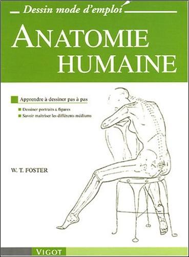 Walter Foster - Anatomie humaine : Apprendre à dessiner pas à pas