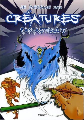 François Ferracci - Je dessine des créatures fantastiques