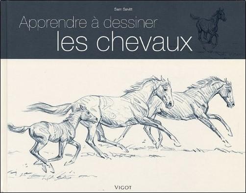 Sam Savitt - Apprendre à dessiner les chevaux