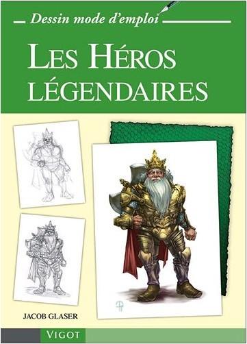 Jacob Glaser - Les héros légendaires