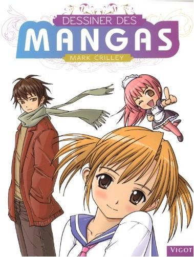 Crilley M. - Dessiner des mangas