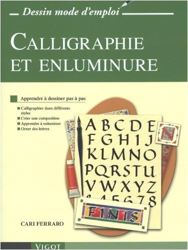 Cari Ferraro - Calligraphie et enluminure
