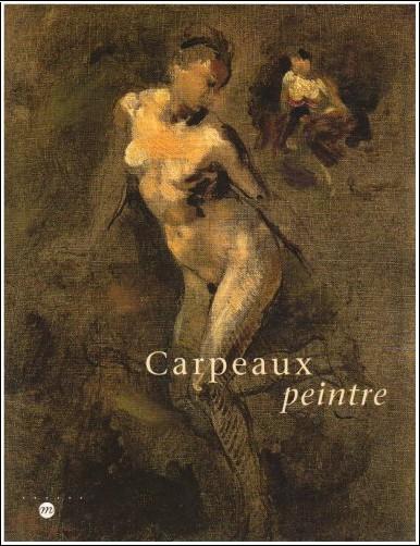 Collectif - Carpeaux peintre : Exposition, Musée des beaux-arts de Valenciennes (8 octobre 1999-3 janvier 2000) ; Musée du Luxembourg, Paris (24  janvier-2 avril ... museum, Amsterdam (27 avril-27 août 2000)