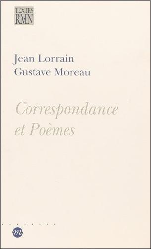 Jean Lorrain - Correspondance et poèmes
