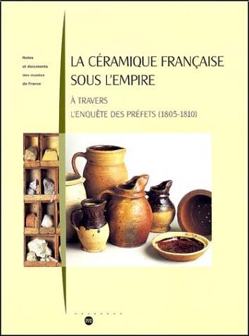 Michel Dubus - La céramique française sous l'Empire