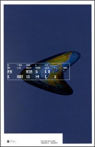 Biennale d'art contemporain de Lyon (5e : 2000) - Partage d'exotismes. Cinquième biennale d'art contemporain de Lyon, Halle Tony Garnier