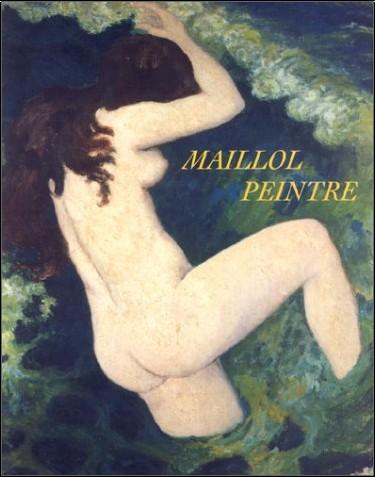 Aristide Maillol - Maillol peintre