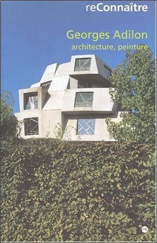 Georges Adilon - Georges Adilon, architecture, peinture
