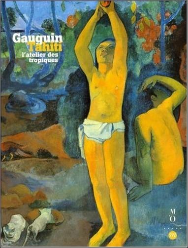 Collectif - Gauguin à Tahiti : L'atelier des tropiques