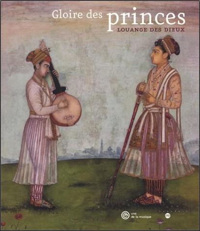 Collectif - Gloires des Princes, louanges des Dieux