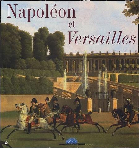 Jérémie Benoît - Napoléon et Versailles