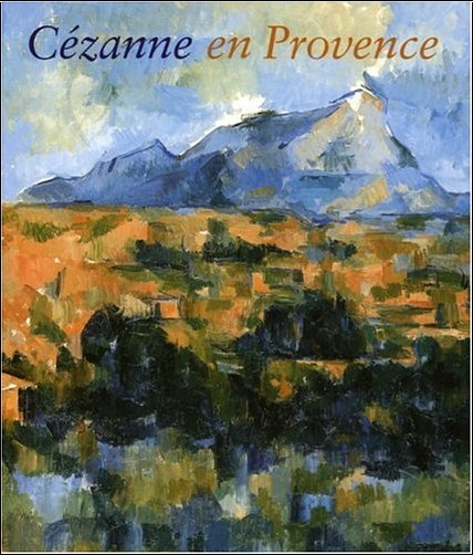 Philip Conisbee - Cézanne en Provence